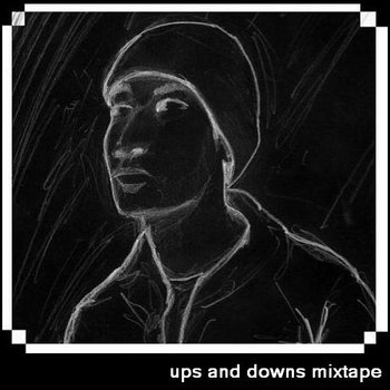ups and downs mixtape cover art