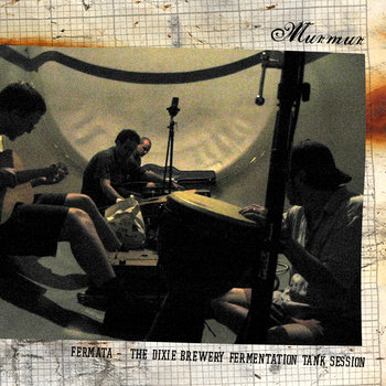 Fermata (the Dixie Brewery Fermentation Tank Session) cover art