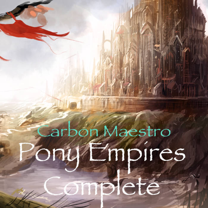 Pony Empires Complete cover art