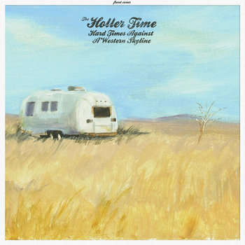 Hard Times Against A Western Skyline cover art
