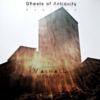 Għøsŧs of Λnŧįquįŧұ Remixed cover art