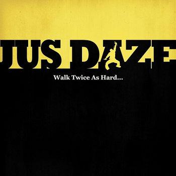 Walk Twice As Hard (Album) cover art