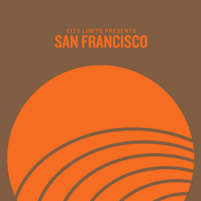 City Limits Presents: San Francisco cover art