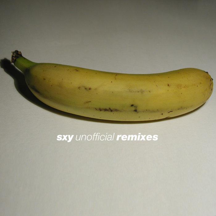 sxy unofficial remixes cover art