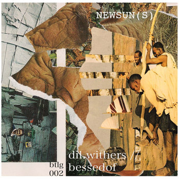 DIL WITHERS ++ BESSEDOF // NEWSUN(S) cover art