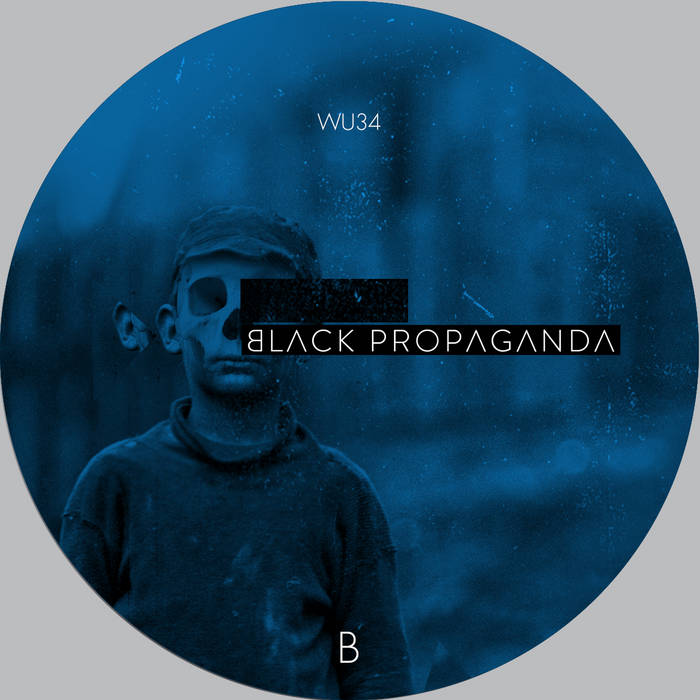 Black Propaganda - Reconstructed Part II - WU034 cover art