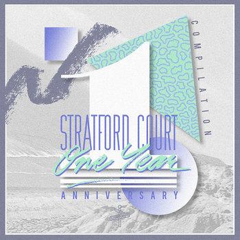 Stratford Ct. | 1 yr Anniversary Compilation cover art