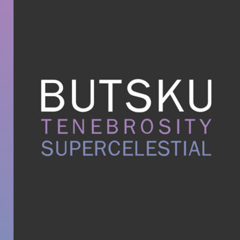Tenebrosity / Supercelestial cover art