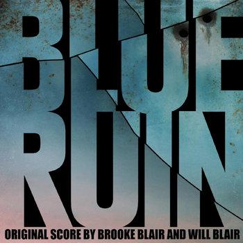 Blue Ruin (Original Score To The Film) cover art