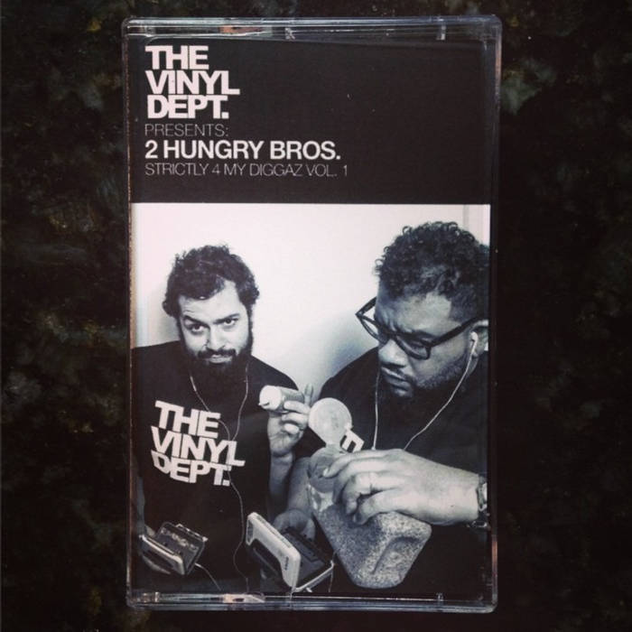 2 Hungry Bros. - Strictly 4 My Diggaz [Vol. 1 & 2] (2014-15)