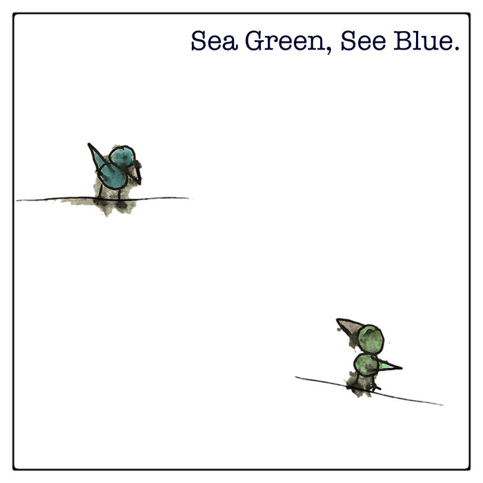 Sea Green, See Blue. EP cover art