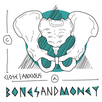 TWX-006: Bones & Money - Close/Anxious (FREE) cover art