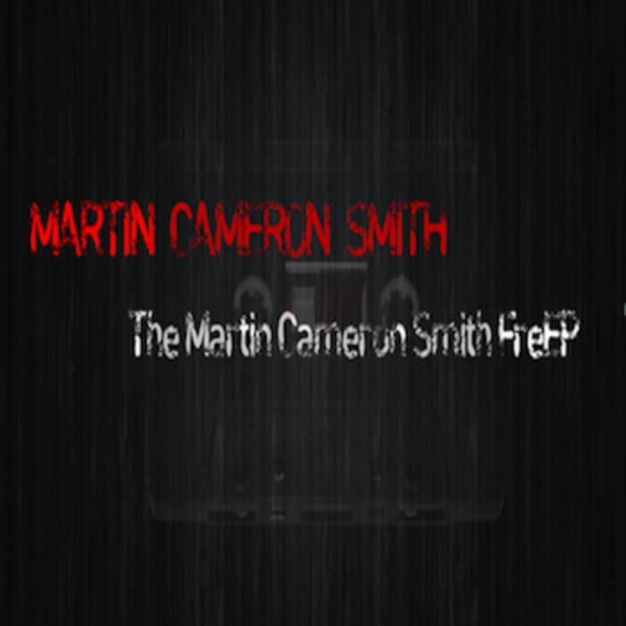 The Martin Cameron Smith (Free EP) FreEP cover art