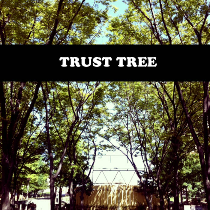 TRUST TREE cover art