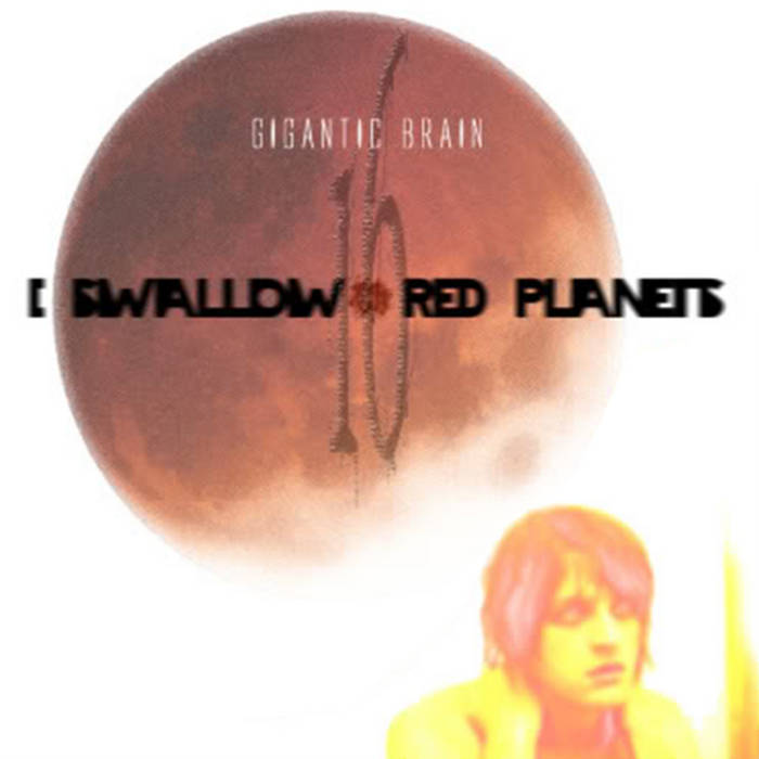 I Swallow 16 Red Planets cover art
