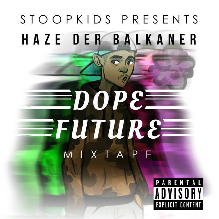 Dope Future Mixtape cover art