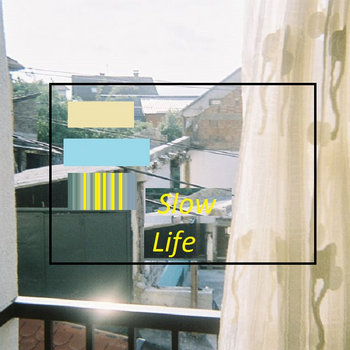 Slow Life cover art