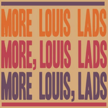 MORE LOUIS LADS cover art