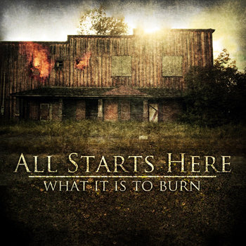 What It Is To Burn cover art