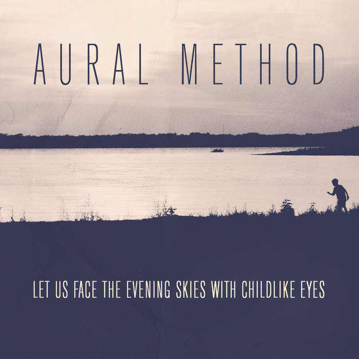 Let us face the evening skies with child-like eyes (FREE DOWNLOAD) cover art
