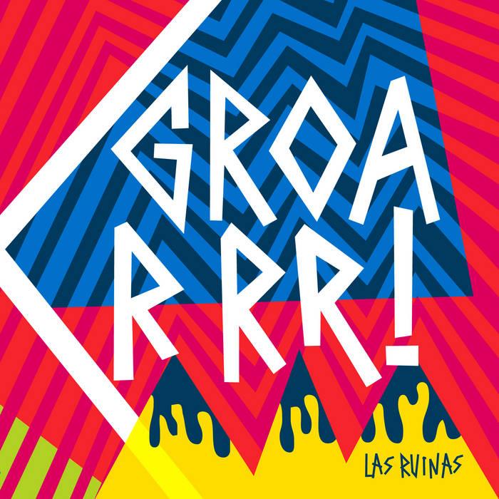Groarrr! (2012) cover art