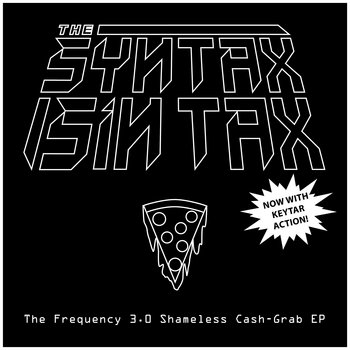The Frequency 3.0 Shameless Cash-Grab EP cover art