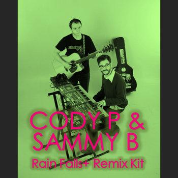 Rain Falls + Remix Kit cover art