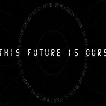 This Future Is Ours cover art