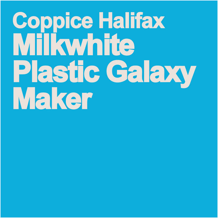 Milkwhite Plastic Galaxy Maker cover art