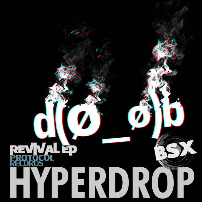 BSX - Hyperdrop (Revival EP) cover art
