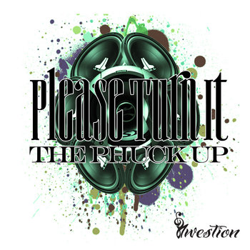 Please Turn It The Phuck Up cover art