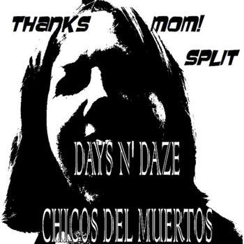 Thanks Mom! Split w/ Chicos Del Muertos (Live Recordings) cover art
