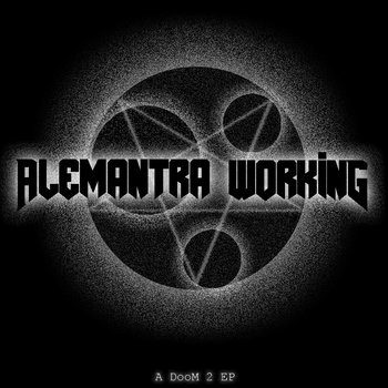 DooM 2: The Alemantra Working EP cover art