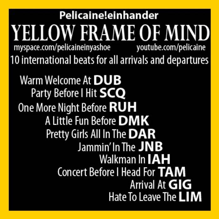 Yellow Frame of Mind cover art