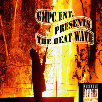 GMPC ENT. Presents Heat Wave cover art