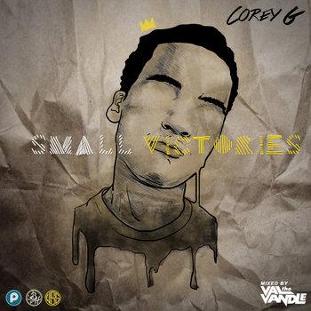 Small Victories (Mixtape) cover art