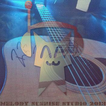 Melody Sunrise Comp 2013 cover art