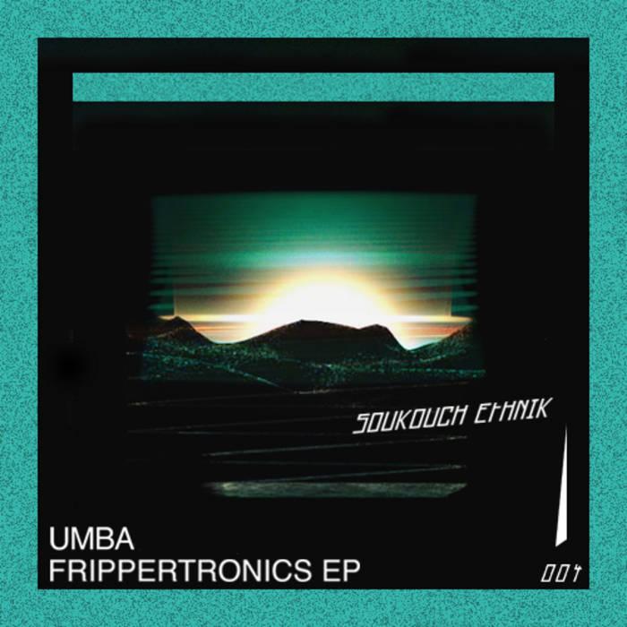 SE004 - Umba - Frippertronics EP cover art