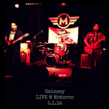 Gainsay LIVE @ Motorco 5.1.14 cover art