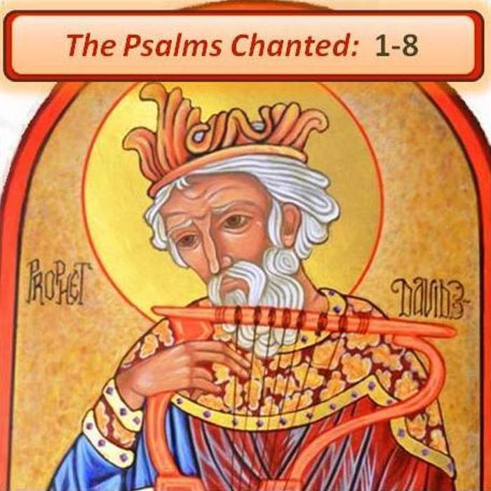 The Psalms Chanted:  1-8 cover art