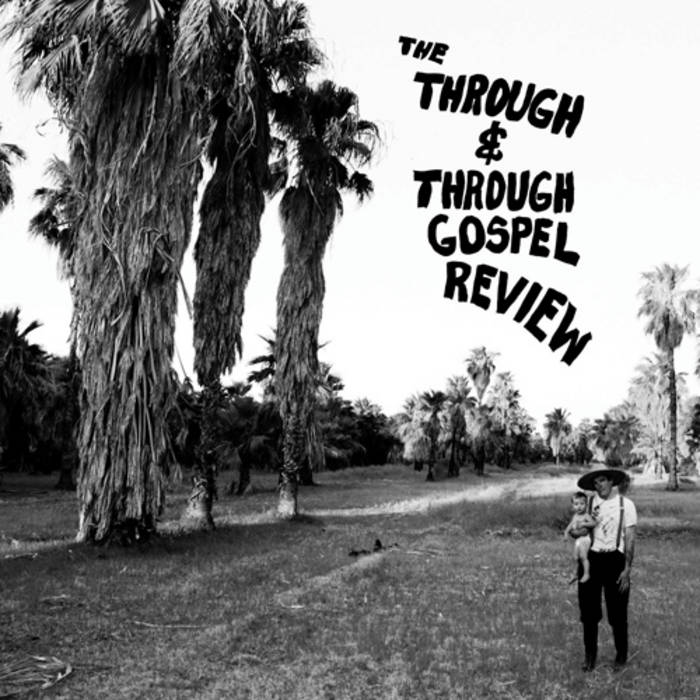 The Through & Through Gospel Review cover art