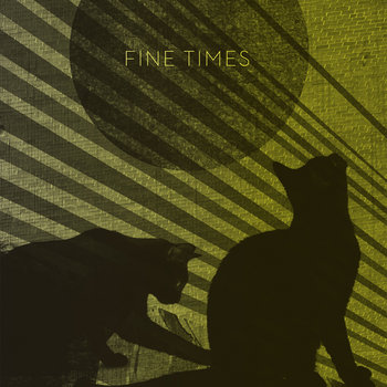 Fine Times cover art
