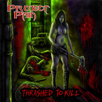 Thrashed To Kill cover art