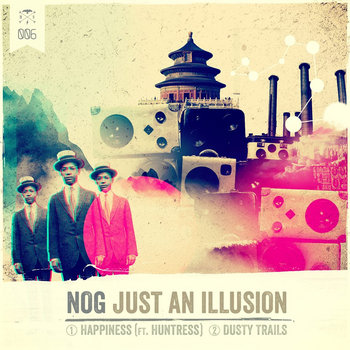 NOG-Just an Illusion EP cover art