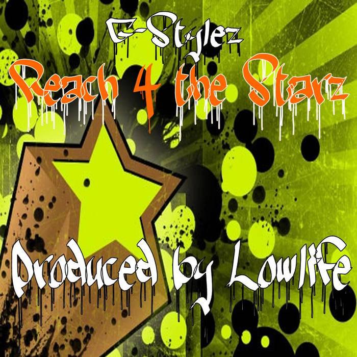 Reach 4 the Starz (Produced by Lowlife aka Danny Dranx) cover art