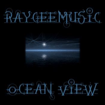 Raygeemusic - Ocean View cover art