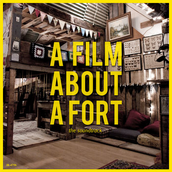 A Film About A Fort - The Soundtrack cover art