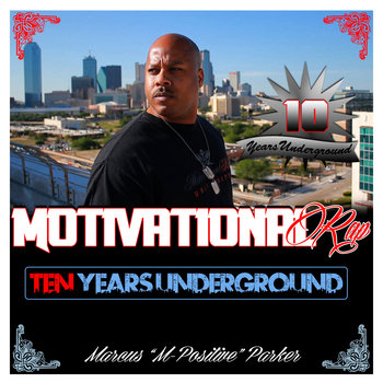 Motivational Rap - Ten Years Underground cover art