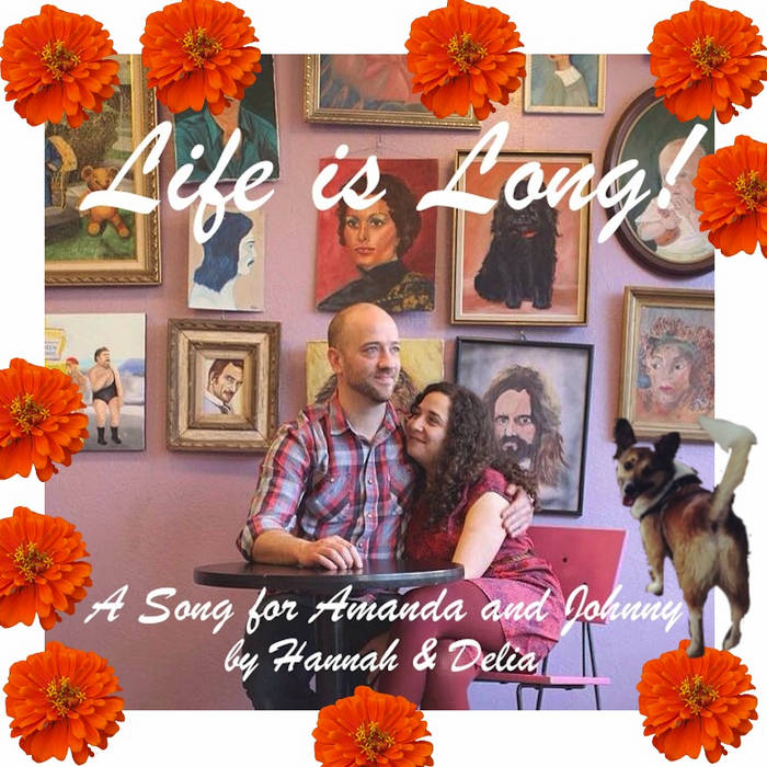 Life is Long! (for Amanda & Johnny) cover art