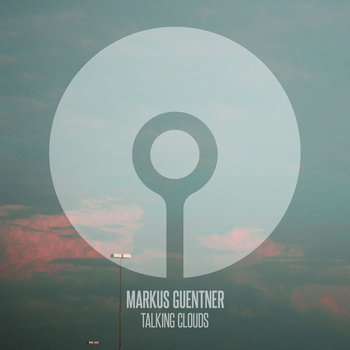 Markus Guentner - Talking Clouds cover art
